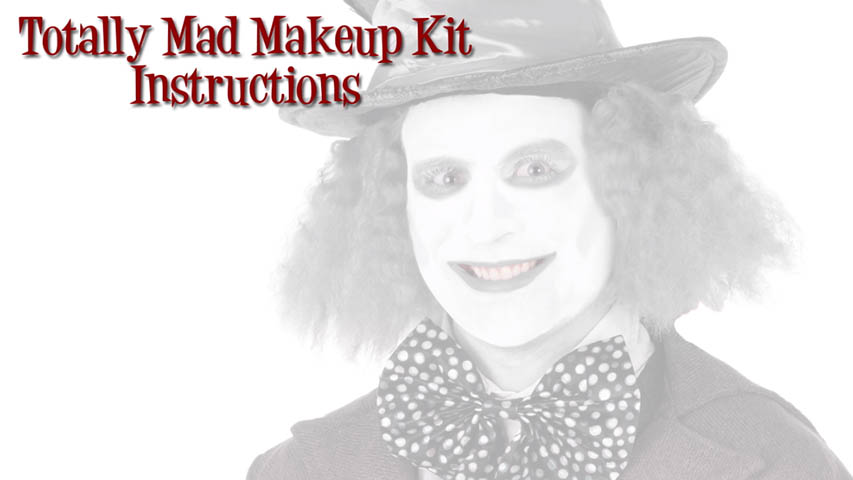 Totally Mad Makeup Kit Instructions